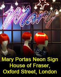 Mary Portas neon sign House of Fraser, Oxford Street, London.